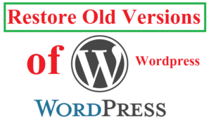 Restore Old Versions of WordPress