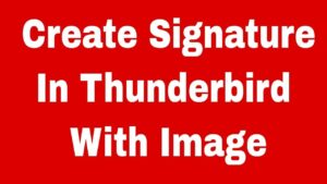 how-to-add-a-signature-in-thunderbird
