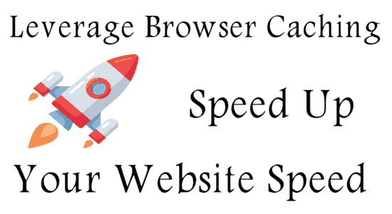 Leverage Browser Caching website speed